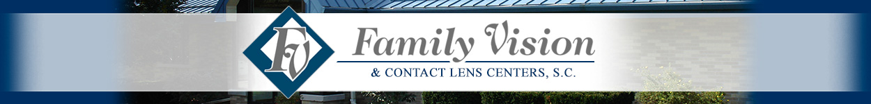 Family Vision Eye Care & Contact Lens Centers - WI